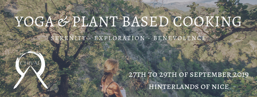 27th to 29th of September 2019: Yoga & Plant-based cooking – Chival
